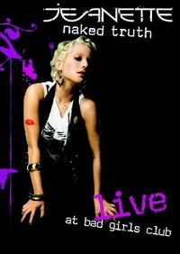 Cover Jeanette - Naked Truth - Live At Bad Girls Club [DVD]